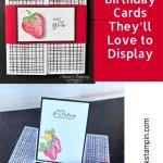 Handmade Birthday Cards They'll Love to Display