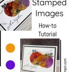 Coloring Stamped Images: The Magic With 3 Different Techniques
