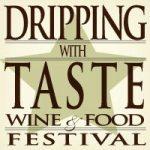 2012 Dripping with Taste Wine & Food Festival