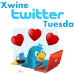 TXwine Twitter Tuesday: Texas Wines for Your Sweetie