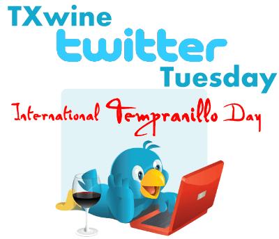 TXwine Twitter Tuesday International Tempranillo Day