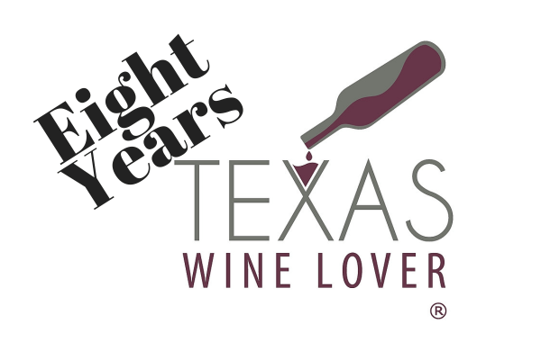 Eight Years of Texas Wine LoverTWL