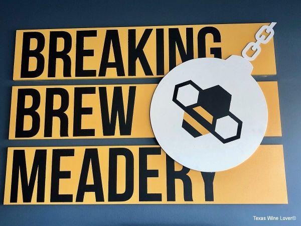 Breaking Brew Meadery sign