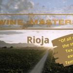 WineMasters Review: Rioja, Spain