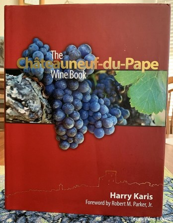The Châteauneuf-du-Pape Wine Book by Harry Karis