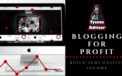 Tycoon Tactic – Blogging for Profit