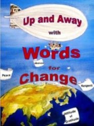 Up and Away With Words For Change