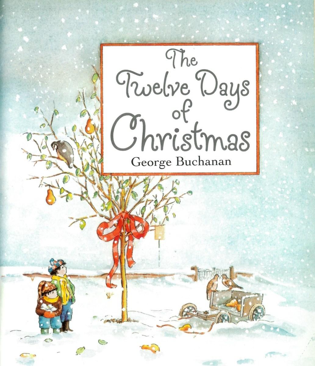 The Twelve Days Of Christmas By George Buchanan  Tygertale