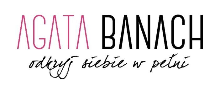 Agata Banach Odkryj siebie w pełni