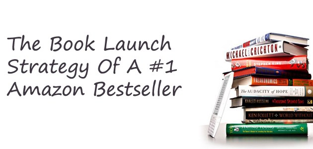The Book Launch Strategy Of A #1 Amazon Bestseller | Tyler Basu
