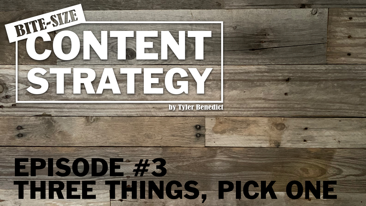 Bite Size Content Strategy #3 – The only three things content marketing can do