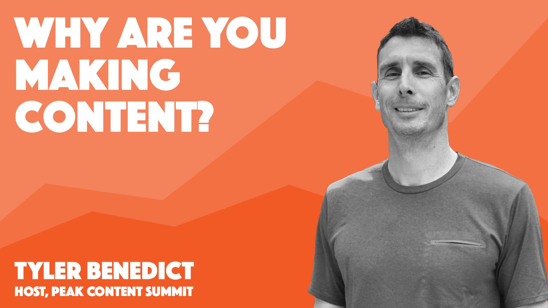Peak Content Summit 2020 – Why Create Content?