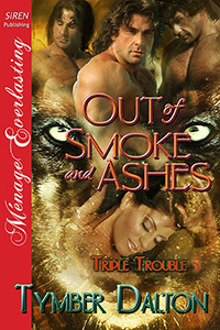 Cover for Out of Smoke and Ashes (Triple Trouble 5)