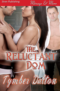 Cover for The Reluctant Dom (Suncoast Society)