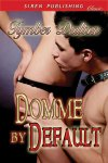 Domme by Default (Suncoast Society)