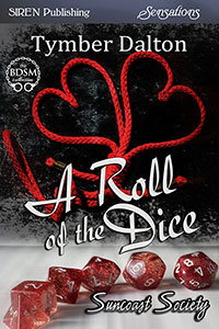 A Roll of the Dice (Suncoast Society)