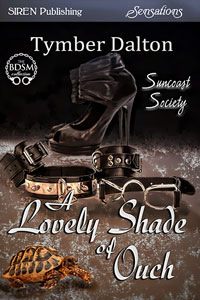 A Lovely Shade of Ouch (Suncoast Society)