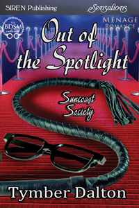 Out of the Spotlight (Suncoast Society)