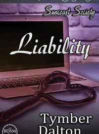 Now on Kindle: Liability (Suncoast Society 33)