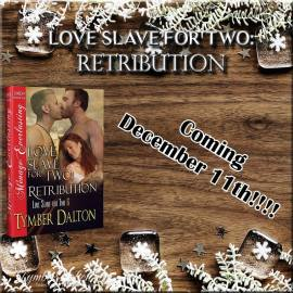 NSFW Adult Excerpt from Love Slave for Two: Retribution (Book 6)