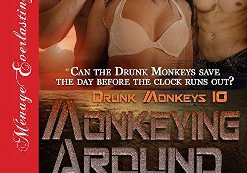 New Audiobook: Monkeying Around (Drunk Monkeys 10)