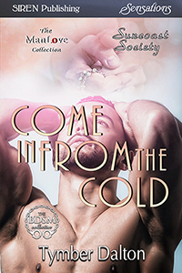 Come In From the Cold (Suncoast Society)