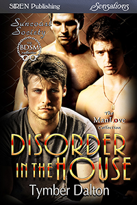 Disorder in the House (Suncoast Society)