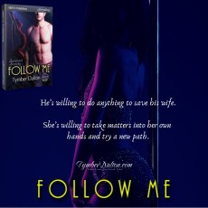 Excerpt from Follow Me (Suncoast Society)