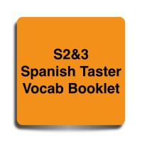 S2&3 Spanish Taster Vocab Booklet