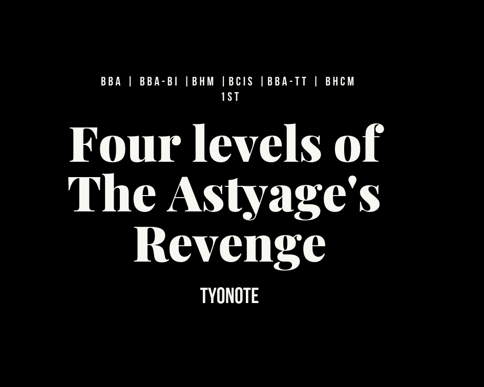 astyages revenge four levels