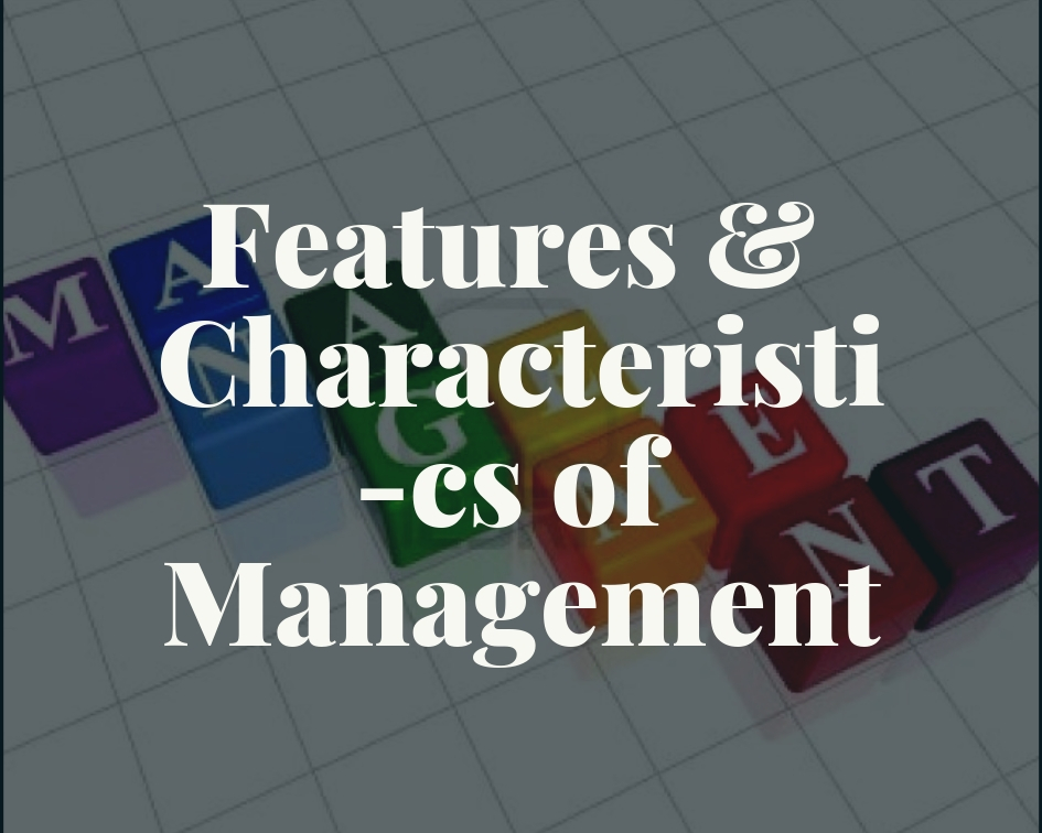 features characteristics management
