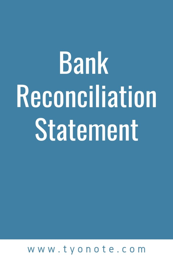 bank reconciliation statement definition format rules journal entries