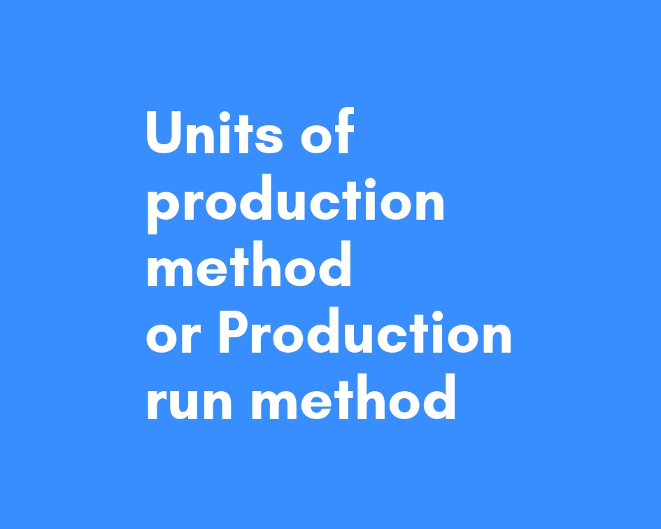 units of production method depreciation