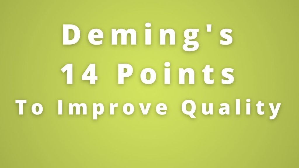 Demin's 14 points for quality improvement