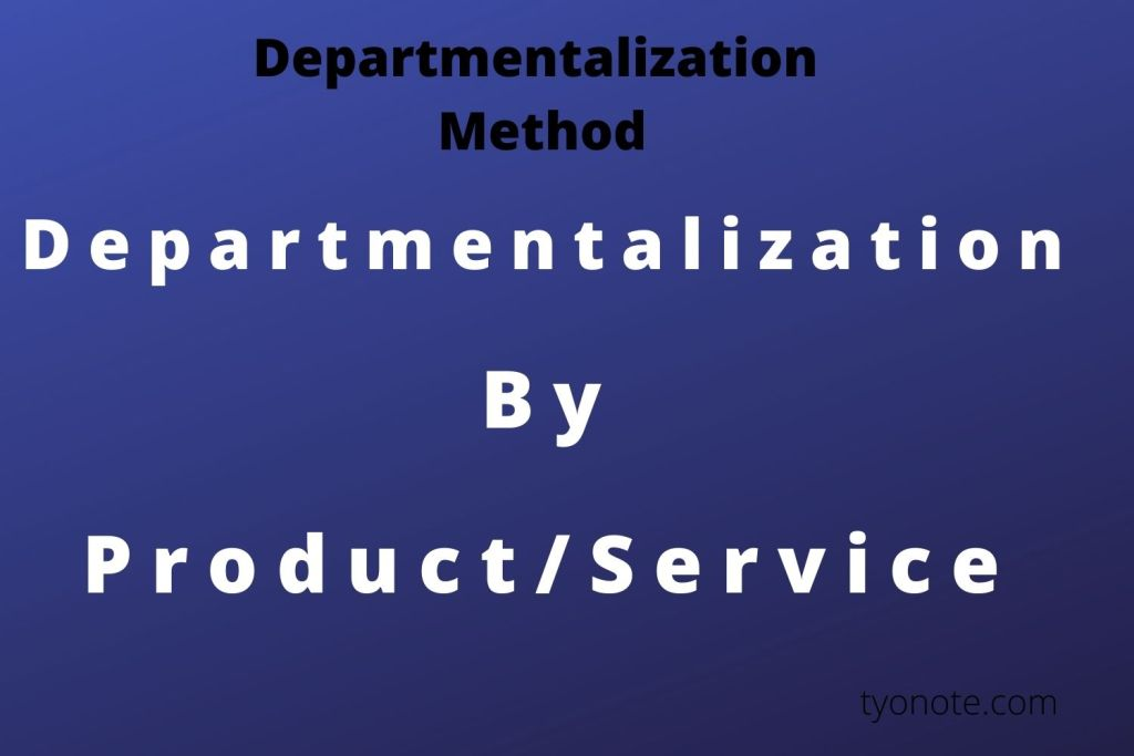 departmentalization by product service