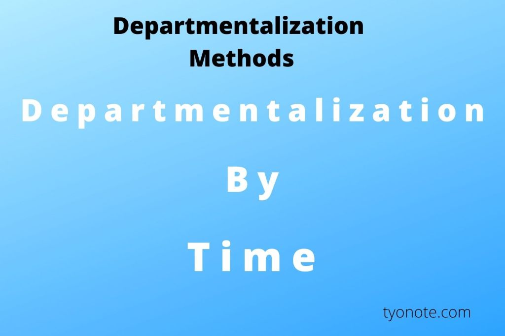 time departmentalization method