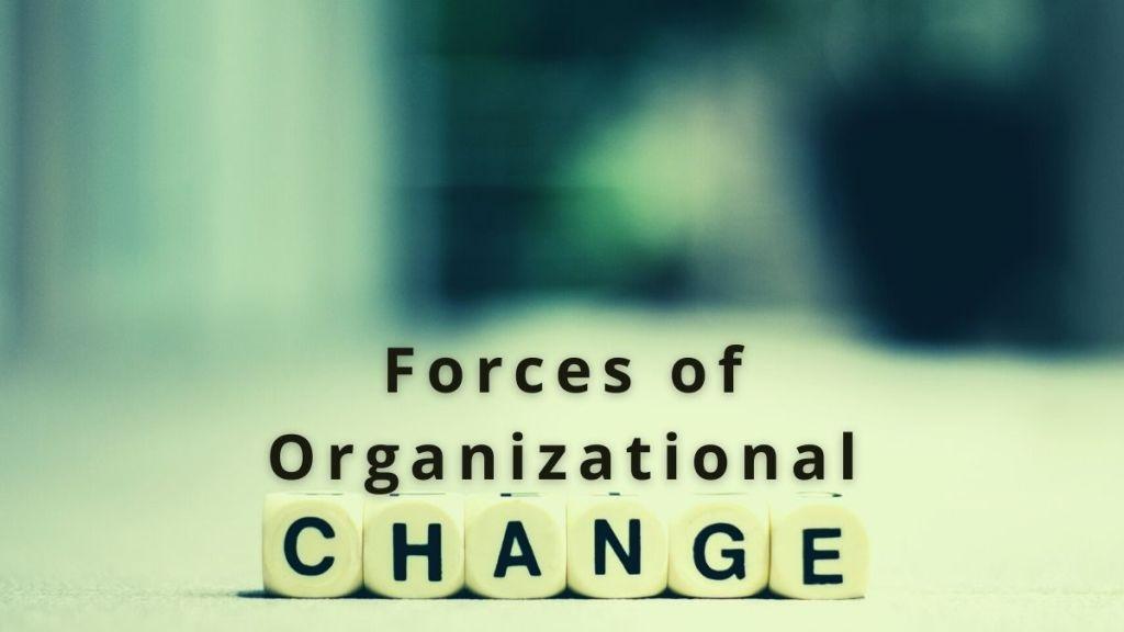 organizational change forces