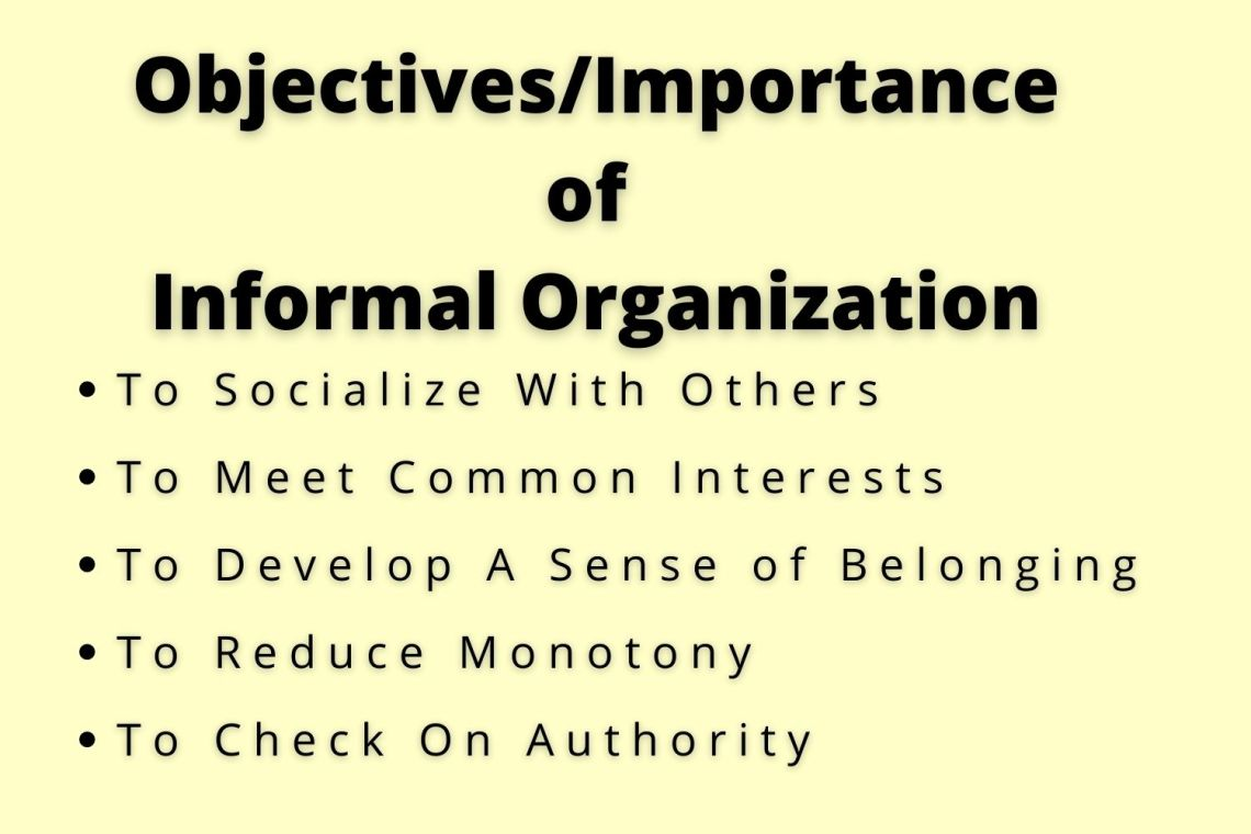 objectives of informal organization