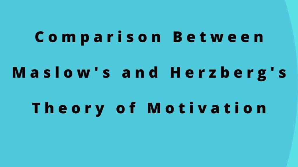 Maslow Herzberg comparison