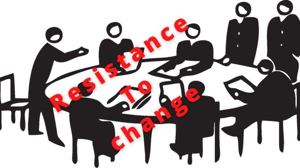 resisting to change