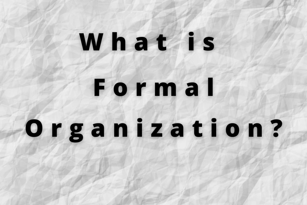 formal organization definition