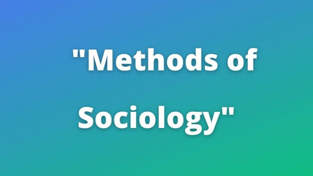 Methods of Sociology