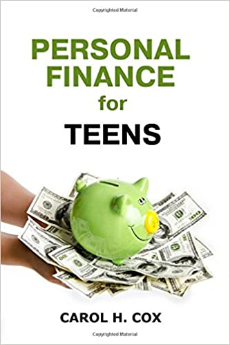 Personal Finance For Teens By Carol H. Cox