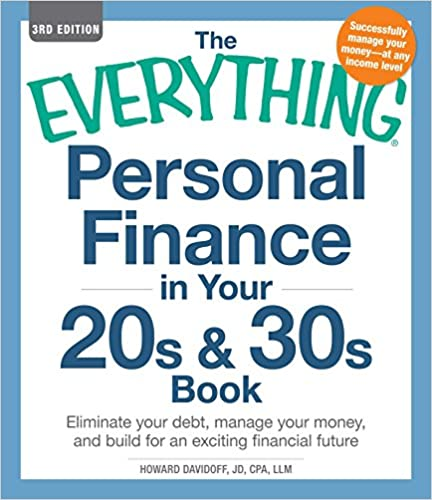 The Everything Personal Finance in Your 20s & 30s Book: