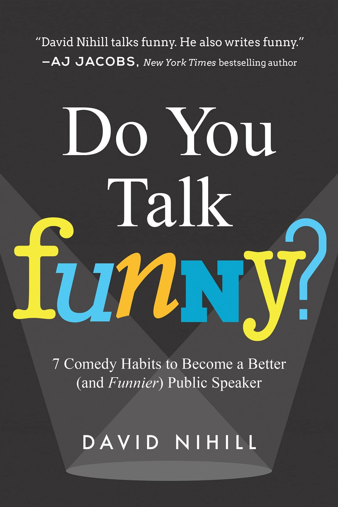 Do you talk funny? one of public speaking books