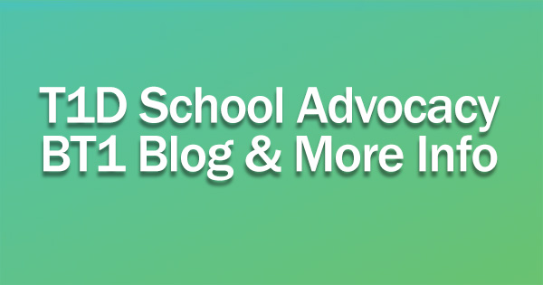 School Advocacy for Type 1 Diabetes