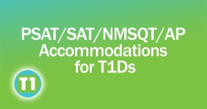 College Board accommodations for Type 1 Diabetics