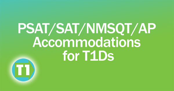 SAT Accommodations for Students with Diabetes