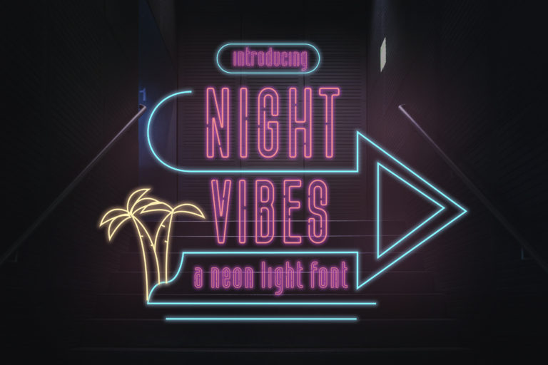 Night Vibes - Neon Light Font