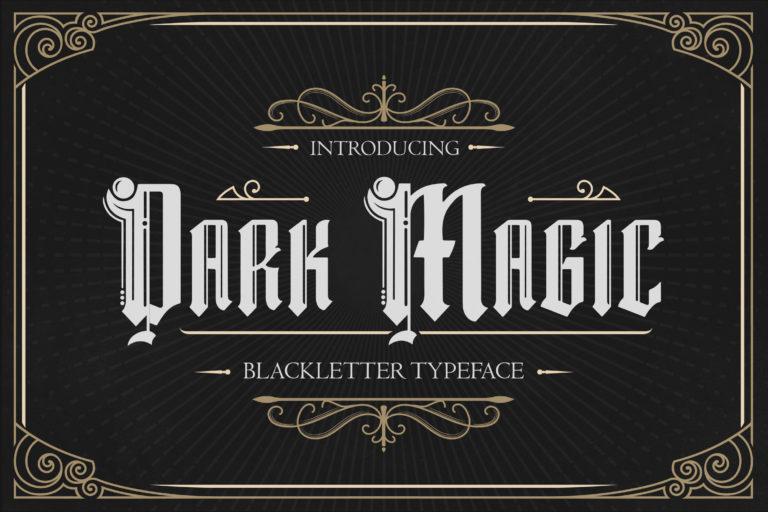 Dark Magic - Blackletter Typeface